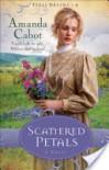 Scattered Petals - Amanda Cabot