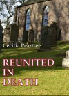 Reunited in Death - Cecilia Peartree