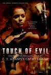 Touch of Evil (The Thrall Series) - C. T. Adams, Cathy Clamp