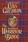 The Warrior Bride (Highland Rouges Series) - Lois Greiman