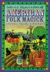 American Folk Magick - Silver RavenWolf