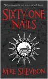 Sixty-One Nails (Courts of the Feyre Series #1) - Mike Shevdon
