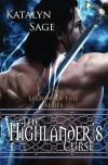 The Highlander's Curse (Legions of Fate, #1) - Katalyn Sage