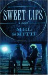 Sweet Lips - Mel Smith