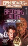 Becoming Alien - Rebecca Ore
