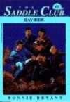 Hayride (Saddle Club #31) - Bonnie Bryant