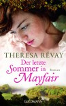 Der letzte Sommer in Mayfair: Roman - Theresa Révay