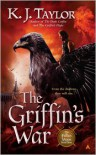 The Griffin's War - K.J. Taylor