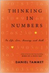 Thinking In Numbers: On Life, Love, Meaning, and Math - Daniel Tammet