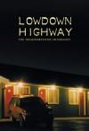 Lowdown Highway - Len Plass, Shay Alderman
