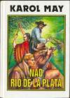 Nad Rio de La Plata - Karol May