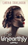 The Unearthly (The Unearthly Series) - Laura Thalassa