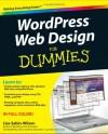 WordPress Web Design for Dummies - Lisa Sabin-Wilson