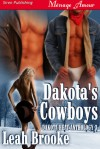 Dakota's Cowboys - Leah Brooke