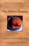The Debt to Pleasure - John Lanchester