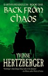 Back from Chaos; Earth's Pendulum Book One - Yvonne Hertzberger