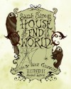 Sarah Faire and the House at the End of the World - Alex Giannini, Abigail Larson