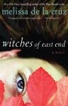 Witches of East End (The Beauchamp Family Book) - Melissa de la Cruz