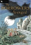 The Borrowers Avenged - Mary Norton, Beth Krush, Joe Krush
