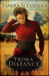 From a Distance - Tamera Alexander
