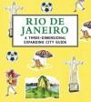 Rio de Janeiro: A 3D Keepsake Cityscape - Candlewick Press, Trisha Krauss