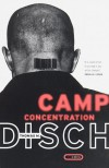 Camp Concentration: A Novel - Thomas M. Disch