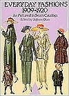 Everyday Fashions, 1909-1920, As Pictured in Sears Catalogs - JoAnne Olian