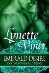 Emerald Desire - Lynette Vinet