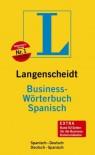 Langenscheidt Business-Wörterbuch Spanisch - Enrique E. Rohwedder, Langenscheidt
