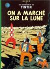 On a marché sur la lune - Hergé