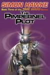 The Pimpernel Plot - Simon Hawke