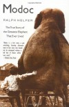 Modoc: The True Story of the Greatest Elephant That Ever Lived - Ralph Helfer