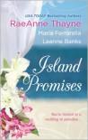 Island Promises: Hawaiian HolidayHawaiian ReunionHawaiian Retreat - RaeAnne Thayne,  Marie Ferrarella,  Leanne Banks