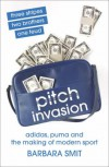 Pitch Invasion - Barbara Smit