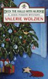 Deck the Halls With Murder - Valerie Wolzien