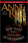 New Tales of the Vampires: Pandora/Vittorio the Vampire - Anne Rice