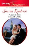 Playing the Greek's Game - Sharon Kendrick