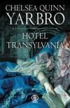 Hotel Transylvania - Chelsea Quinn Yarbro