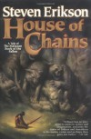 House of Chains (Malazan Book of the Fallen, #4) - Steven Erikson