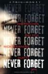 Never Forget: Das Mädchen, das sich nicht erinnern durfte - April Henry