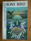 Bone Bird - Darlene Barry Quaife