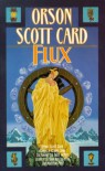 Flux - Orson Scott Card