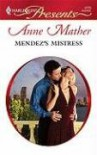 Mendez's Mistress - Anne Mather