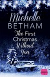 The First Christmas Without You - Michelle Betham