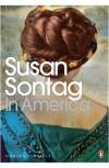In America (Penguin Modern Classics) - Susan Sontag