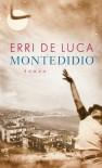 Montedidio: Roman - Erri De Luca