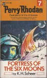 Perry Rhodan : Fortress of the Six Moons #7 -
