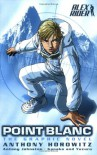 Point Blanc: The Graphic Novel (Alex Rider) - Anthony Horowitz;Antony Johnston