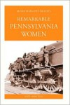 More Than Petticoats: Remarkable Pennsylvania Women - Kate Hertzog