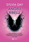 Angeli ribelli (Leggereditore Narrativa) - Sylvia Day